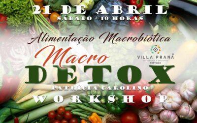Macro Detox – O Workshop de Macrobiótica (Villa Prana Studio, Portimão)