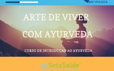 5ª Edição – Curso Arte de Viver com Ayurveda | Julho 2021